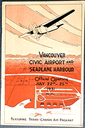 Souvenir magazine was published to commemorate the opening of Vancouver's civic airport and seaplane base in July 1931