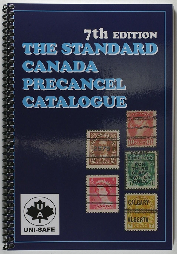 The Standard Canada Precancel Catalogue 7th Edition